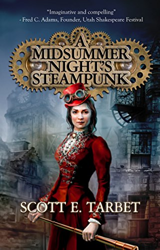 A midsummer nights steampunk